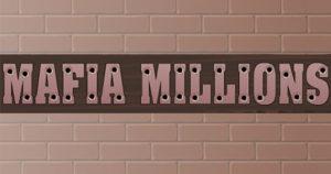 mafia millions slot game review